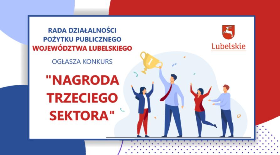 """Województwo lubelskie: Zaczyna się konkurs """"Nagroda Trzeciego Sektora"""" - Zdjęcie główne"""