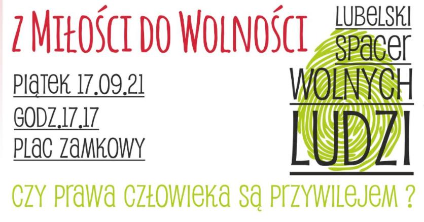 """Lublin: Zbliża się """"Lubelski Spacer Wolnych Ludzi - Z Miłości do Wolności"""" - Zdjęcie główne"""