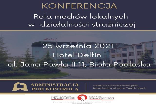"""Zapraszamy do wzięcia udziału w konferencji lokalnej w Białej Podlaskiej: """"Rola mediów lokalnych w działalności strażniczej"""" - Zdjęcie główne"""