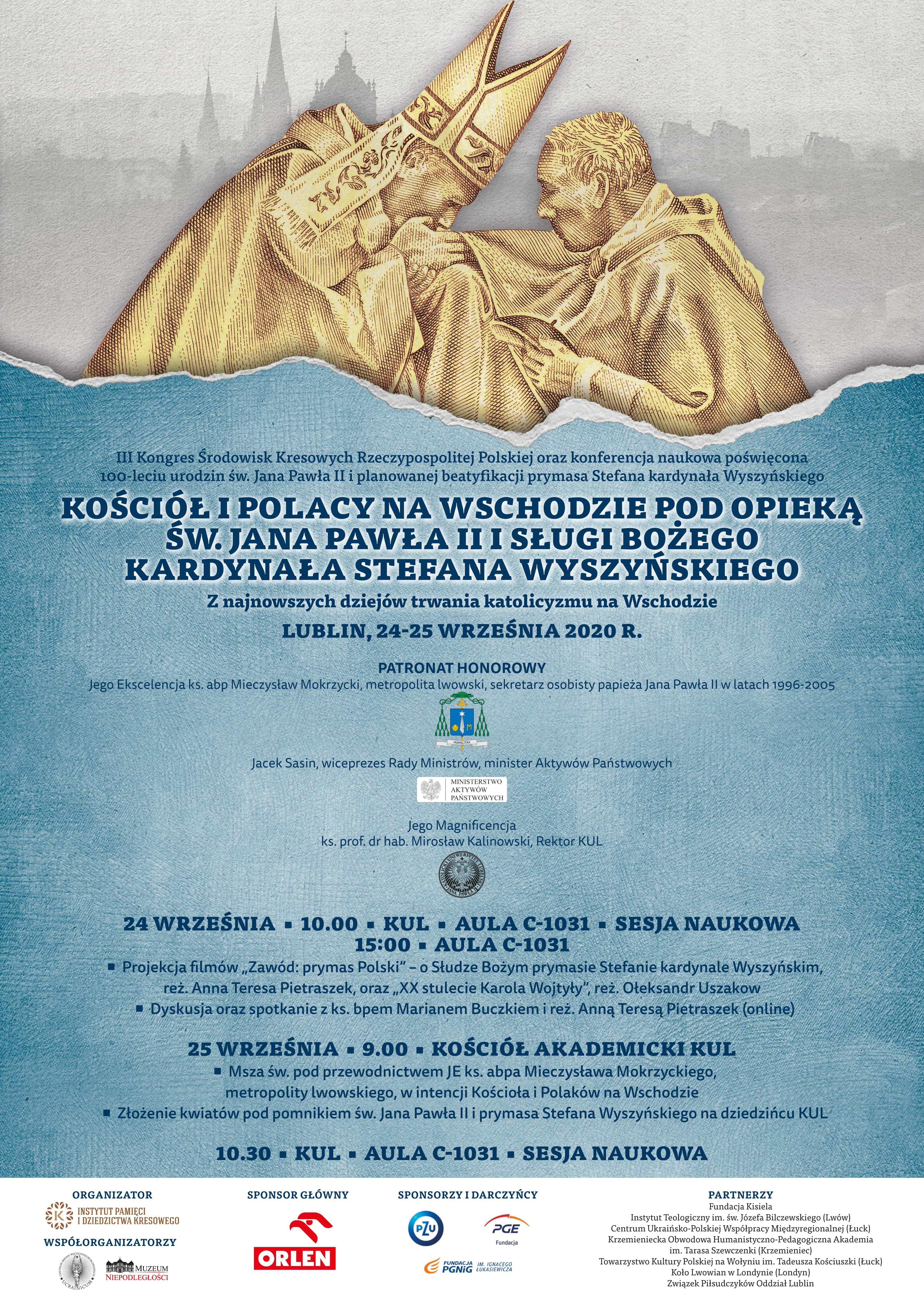 """Konferencja """"Kościół i Polacy na Wschodzie pod opieką św. Jana Pawła II i Sługi Bożego kardynała Stefana Wyszyńskiego"""" - Zdjęcie główne"""