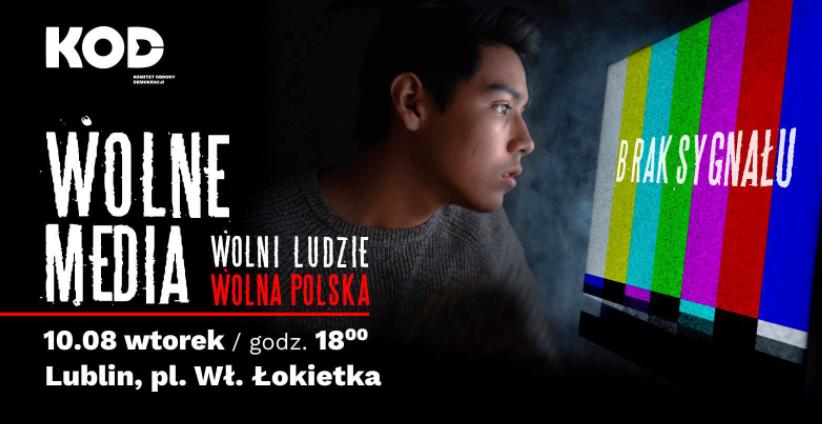 """Lublin: We wtorek pikieta """" Wolne media Wolni ludzie Wolna Polska"""" - Zdjęcie główne"""