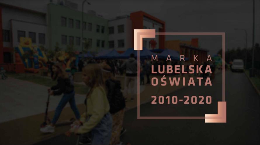 Marka Lubelska Oświata. Miasto podsumowuje dekadę w oświacie - Zdjęcie główne