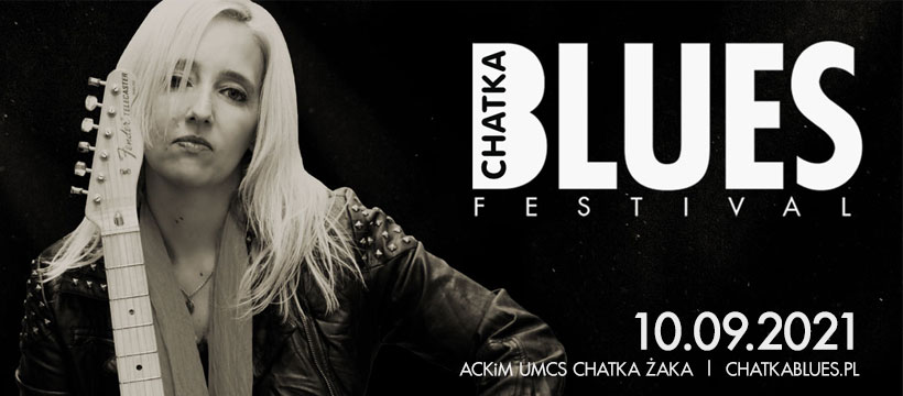 Lublin: 11. edycja Chatka Blues Festival. Wiemy kto zagra - Zdjęcie główne