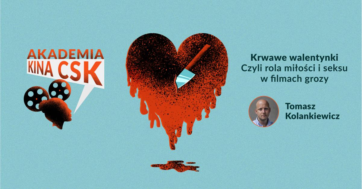 W czwartek kolejny odcinek Akademii Kina CSK. W tle: Walentynki i horror - Zdjęcie główne