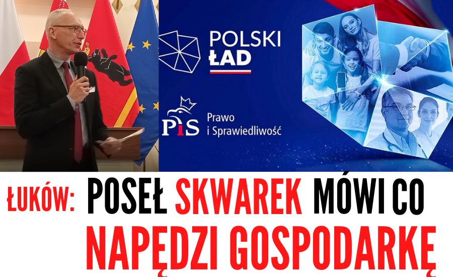 """ŁUKÓW. Politycy PiS prezentowali zasady """"Polskiego Ładu""""  - Zdjęcie główne"""