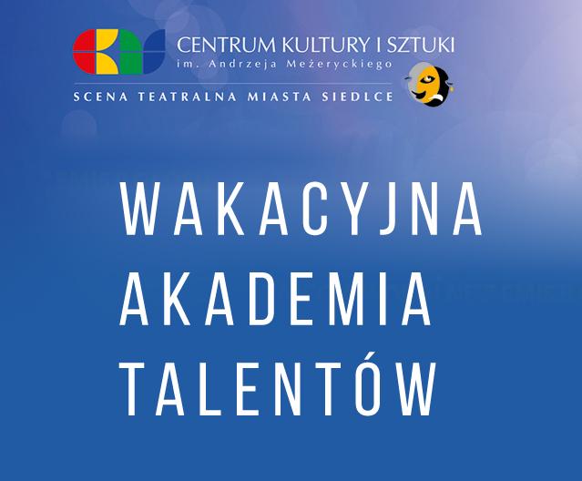 XXII Wakacyjna Akademia Talentów - Zdjęcie główne