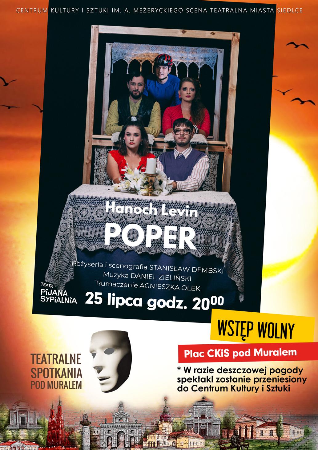 """Spektakl """"Poper"""" na scenie Teatralnych Spotkań pod muralem - Zdjęcie główne"""