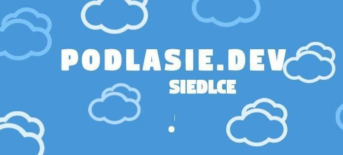 8. spotkanie Podlasie.dev w Siedlcach - Zdjęcie główne