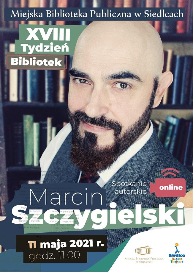 Spotkanie z Marcinem Szczygielskim on-line - Zdjęcie główne