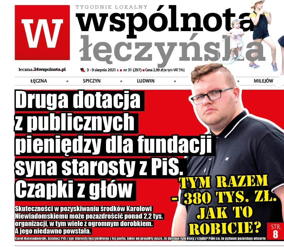 Czapki z głów! Już ponad pół miliona zł publicznych pieniędzy dla fundacji syna starosty łęczyńskiego z PiS - Zdjęcie główne